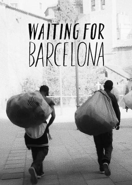 Waiting For Barcelona on Netflix UK